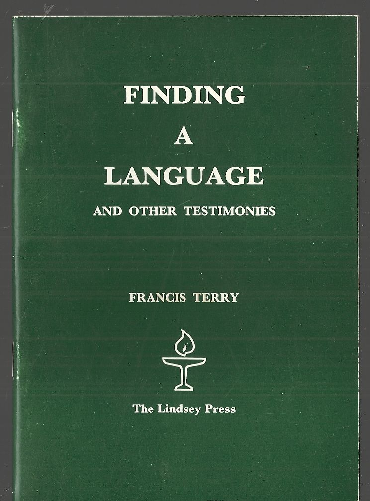 Finding a Language and Other Testimonies, Terry, Francis
